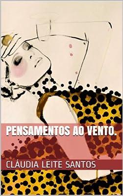 Pensamentos ao vento. (Portuguese Edition)