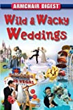 img - for Armchair Reader: Wild & Wacky Weddings book / textbook / text book