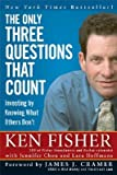 img - for The Only Three Questions That Count: Investing by Knowing What Others Don't [ONLY 3 QUES THAT COUNT] book / textbook / text book