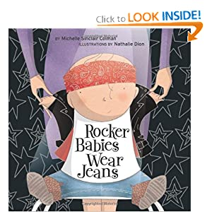 Rocker Babies Wear Jeans (An Urban Babies Wear Black Book) Michelle Sinclair Colman and Nathalie Dion