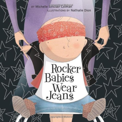Rocker Babies Wear Jeans (Urban Babies Wear Black)