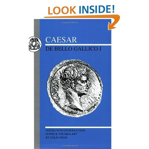 Caesar: De Bello Gallico I (Bk.1)
