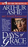 Days of Grace (0345386817) by Arthur Ashe