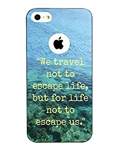 Snazzy Traveling Slogan Printed Blue Hard Back Cover For Apple Iphone 5/5S
