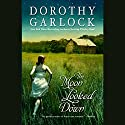 The Moon Looked Down Audiobook by Dorothy Garlock Narrated by Susanna Burney