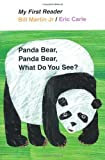 img - for Panda Bear, Panda Bear, What Do You See? (My First Reader) by Bill Martin Jr (1st (first) Edition) [Hardcover(2011)] book / textbook / text book