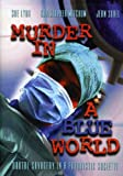 Murder-in-a-Blue-World