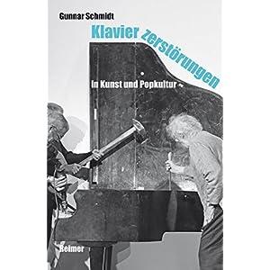 Klavierzerstörungen in Kunst und Popkultur