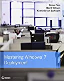 img - for Mastering Windows 7 Deployment 1st edition by Finn, Aidan, Gibson, Darril, van Surksum, Kenneth (2011) Paperback book / textbook / text book