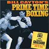 img - for Tony Zale vs. Rocky Graziano: Bill Cayton's Prime Time Boxing book / textbook / text book