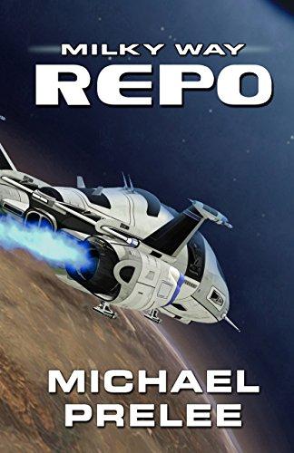 Milky Way Repo by Michael Prelee ebook deal