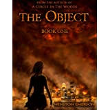 The Object: Book One (Object Series 1) ~ Winston Emerson