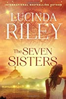 The Seven Sisters: A Novel