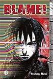 Blame! 6 (Blame (Graphic Novels))