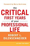 img - for The Critical First Years of Your Professional Life book / textbook / text book