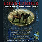 The Collected Bowdrie Dramatizations: Volume 2 (Dramatized) | [Louis L'Amour]