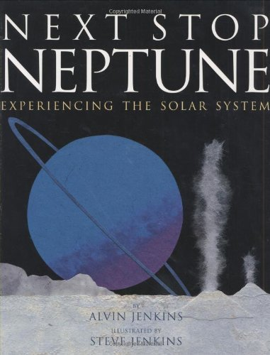 Next Stop Neptune: Experiencing the Solar System