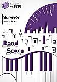バンドスコアピース1830 Survivor by BLUE ENCOUNT ~MBS/TBS系列アニメ『機動戦士ガンダム 鉄血のオルフェンズ』オープニングテーマ