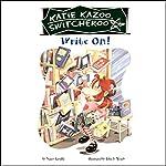 Write On!: Katie Kazoo, Switcheroo #17 | Nancy Krulik