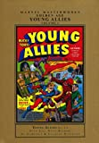 Marvel Masterworks: Golden Age Young Allies - Volume 1