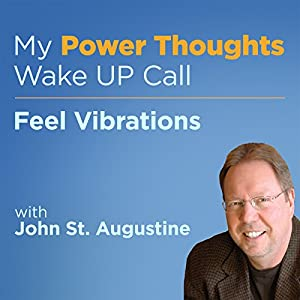 Feel Vibrations with John St. Augustine Audiobook