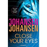Close Your Eyes ~ Iris Johansen