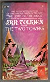 J.R.R. Tolkien Part Two The Two Towers (The Lord of The Rings, Part 2 of The Lord of The Rings)