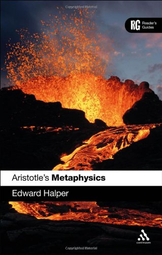 Aristotle's 'Metaphysics': A Reader's Guide (Reader's Guides), by Edward Halper