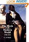 The Birth of the Modern World, 1780-1...