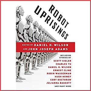 Robot Uprisings Audiobook