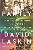 img - for The Family: Three Journeys into the Heart of the Twentieth Century book / textbook / text book
