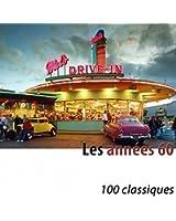 Les années 60 (100 classiques) [Remastered]