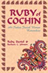 Ruby of Cochin: An Indian Jewish Woma...
