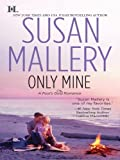 Only Mine (Fools Gold Book 4)
