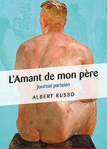 L'Amant de mon père - Journal parisien
