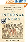 The Internal Enemy: Slavery and War i...