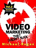 Video Marketing That Doesnt Suck (Vol.2 of the Punk Rock Marketing Collection)