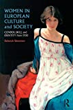 img - for Women in European Culture and Society Text and Sourcebook - BUNDLE: Women in European Culture and Society: Gender, Skill and Identity from 1700 book / textbook / text book