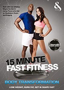 15 Minute Fast Fitness with Jenny Pacey and Wayne Gordon - Body Transformation [DVD]
