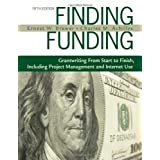Finding Funding: Grantwriting From Start to Finish, Including Project Management and Internet Use 5th (fifth)...