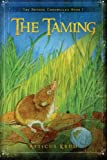 The Taming (The Refuge Chronicles) (Volume 1)