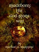 The God-Stone War (Mageborn Book 4) (English Edition)