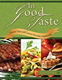In Good Taste: Create Your Own Family History Cookbook