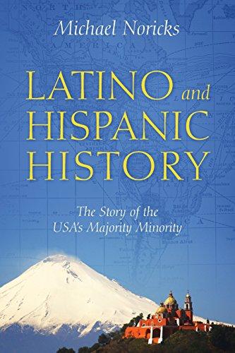 Latino and Hispanic History: The Story of the USA's Majority Minority