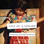 Call of a Coward: The God of Moses and the Middle-Class Housewife | [Marcia Moston]