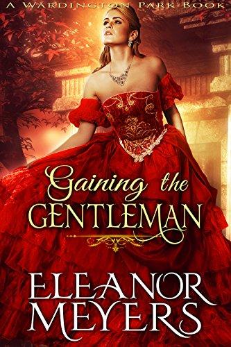 Gaining The Gentleman by Eleanor Meyers ebook deal