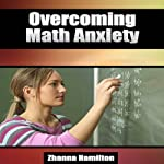 Overcoming Math Anxiety | Zhanna Hamilton
