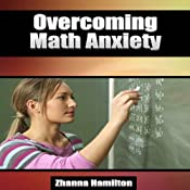 Overcoming Math Anxiety | [Zhanna Hamilton]