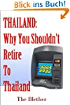 Thailand: Why You Shouldn't Retire To...