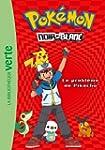 Pok�mon 01 - Le probl�me de Pikachu